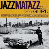 Guru - Jazzmatazz Volume II: The New Reality (1995)