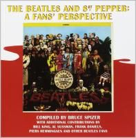 The Beatles And Sgt. Pepper: A Fans' Perspective (Твердый переплет)