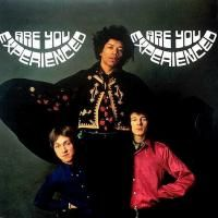 Jimi Hendrix - Are You Experienced (1967) - Original recording remastered