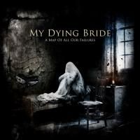 My Dying Bride ‎-  A Map Of All Our Failures (2012)