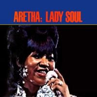 Aretha Franklin - Lady Soul (1968) - Original recording remastered