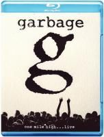 Garbage - One Mile High...Live (2013) (Blu-ray)