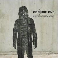 Conjure One - Extraordinary Ways (2005)