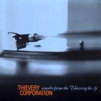 Thievery Corporation - Sounds From The Thievery Hi-Fi (1997)