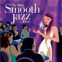 V/A Best Smooth Jazz ...Ever! (2005) - 2 CD Box Set