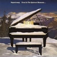 Supertramp - Even In The Quietest Moments (1977) - Original recording remastered