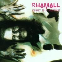 Shamall - Journey To A Nightmare (1989)