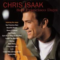 Chris Isaak - San Francisco Days (1993)