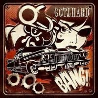 Gotthard - Bang! (2014) - Deluxe Edition