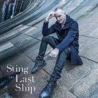 Sting - The Last Ship (2013)