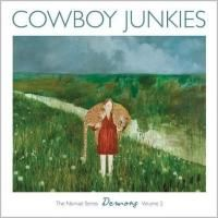 Cowboy Junkies - Demons: The Nomad Series Volume 2 (2011)