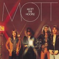 Mott The Hoople - Mott (1973) - Original recording remastered