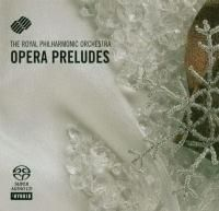 The Royal Philharmonic Orchestra - Opera Preludes (1994) - Hybrid SACD