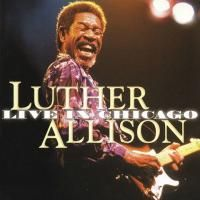 Luther Allison - Live In Chicago (1999) - 2 CD Box Set