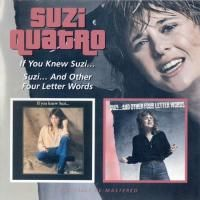 Suzi Quatro - If You Knew Suzi.../ Suzi...And Other Four Letter Words (2007)