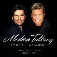 Modern Talking - The Final Album: The Ultimate Best Of (2003)