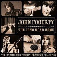 John Fogerty - The Long Road Home: The Ultimate John Fogerty Creedence Collection (2005)
