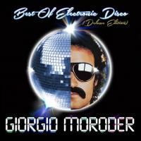 Giorgio Moroder - Best Of Electronic Disco (2013) - Deluxe Edition