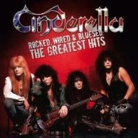 Cinderella - Rocked Wired & Bluesed: The Greatest Hits (2005)