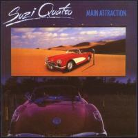 Suzi Quatro - Main Attraction (1982) - Expanded