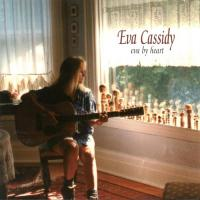 Eva Cassidy - Eva By Heart (1997)