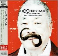 Hoobastank ‎- The Greatest Hits Don't Touch My Moustache (2004) - SHM-CD