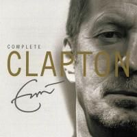 Eric Clapton - Complete Clapton (2007) - 2 CD Box Set