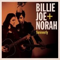 Billie Joe + Norah - Foreverly (2013)