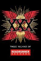 V/A XXX: Three Decades Of Roadrunner Records (2013) - 4 CD Box Set