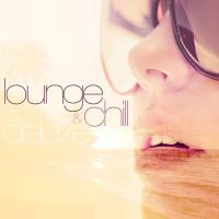 V/A Lounge & Chill Deluxe (2013) - 2 CD Box Set