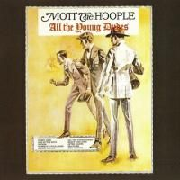 Mott The Hoople - All The Young Dudes (1972) - Original recording remastered