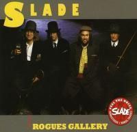 Slade - Rogues Gallery (1985) - Original recording remastered