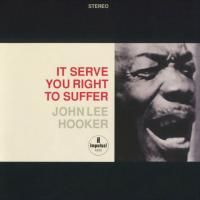 John Lee Hooker - It Serves You Right To Suffer (1966) - Hybrid SACD