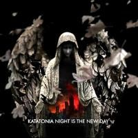 Katatonia - Night Is The New Day (2009) - Special Edition