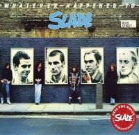 Slade - Whatever Happened To Slade (1977) - Original recording remastered