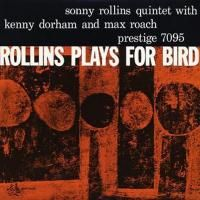 Sonny Rollins - Rollins Plays For Bird (1956) - Hybrid SACD