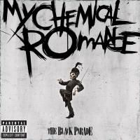 My Chemical Romance - The Black Parade (2006)
