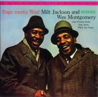 Milt Jackson & Wes Montgomery - Bags Meets Wes! (1962) - Original recording remastered