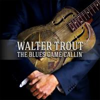 Walter Trout - The Blues Came Callin' (2014) (180 Gram Audiophile Vinyl) 2 LP