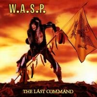 W.A.S.P. - Last Command (1985) - Original recording remastered