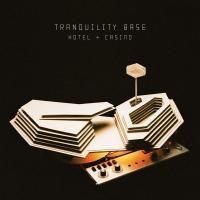 Arctic Monkeys - Tranquility Base Hotel + Casino (2018)