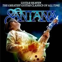 Santana - Guitar Heaven: The Greatest Guitar Classics Of All Time (2010)