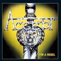 Accept - I'm A Rebel (1980) - Original recording remastered