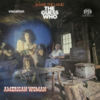The Guess Who - American Woman / Share The Land (2019) - Hybrid SACD
