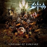 Sodom - Epitome Of Torture (2013) - Limited Edition