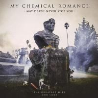 My Chemical Romance - May Death Never Stop You: The Greatest Hits 2001-2013 (2014) - 2 LP+DVD