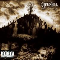 Cypress Hill - Black Sunday (1993) - Explicit Lyrics