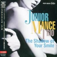 Junior Mance Trio - The Shadows Of Your Smile (2006) - Paper Mini Vinyl