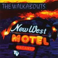 The Walkabouts - New West Motel (1993)