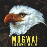 Mogwai - The Hawk Is Howling (2008) CD+DVD Limited Edition